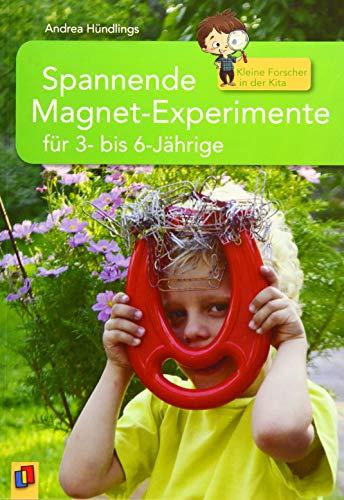 Kleine Forscher in der Kita: Spannende Magnet-Experimente für 3- bis 6-Jährige