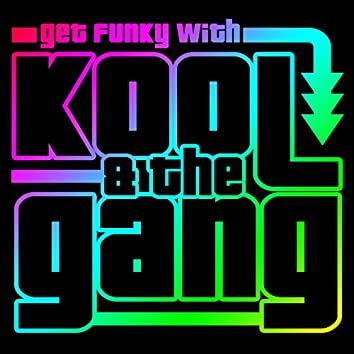 Get Funky with Kool & The Gang