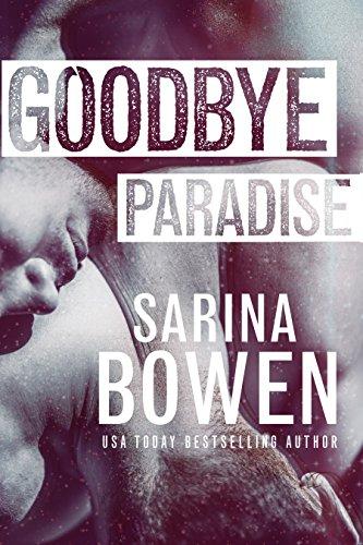 Goodbye Paradise (Hello Goodbye Book 1) (English Edition)