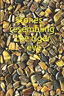 Stones resembling the tiger eye: Children's writing journal, notebook, diary (120 pages, crime, 6 x 9 [15.24 x 22.86] )