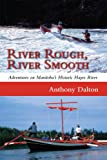 River Rough, River Smooth: Adventures on Manitoba's Historic Hayes River (English Edition)