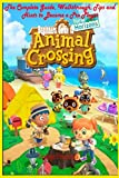 Beginners Guide to Animal Crossing: New Horizons: The Complete Guide, Walkthrough, Tips and Hints to Become a Pro Player