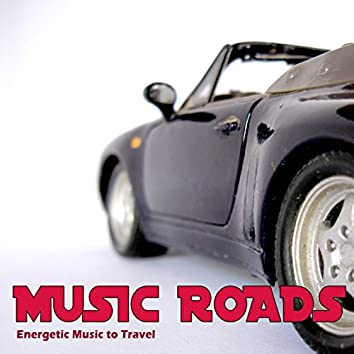 Music Roads (Energetic Music to Travel)