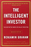 The Intelligent Investor - The Definitive Book on Value Investing. A Book of Practical Counsel (Revised Edition) by Benjamin Graham, Jason Zweig (2006) Paperback