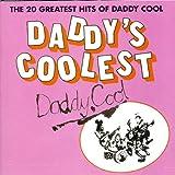 Daddy's Coolest von Daddy Cool