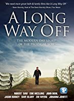 Long Way Off: The Modern Day Story of Prodigal Son [DVD] [Import]