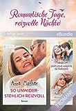 Romantische Tage, reizvolle Nächte (3-teilige Serie) (eBundle) (German Edition)