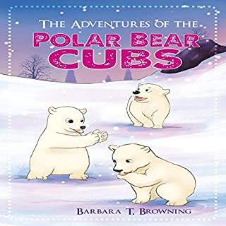 The Adventures of the Polar Bear Cubs cover art