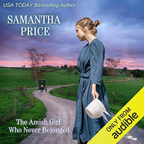 The Amish Girl Who Never Belonged