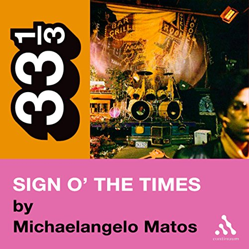 Prince's Sign o' the Times (33 1/3 Series) audiobook cover art