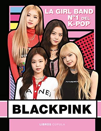 Blackpink: La Girl Band Nº 1 del K- Pop (Hobbies)
