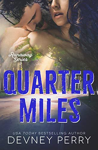 Quarter Miles (Runaway Book 3) (English Edition) de [Devney Perry]