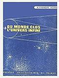 Du monde clos à l'univers infini - Presses universitaires de France