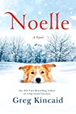 Noelle: A Novel (A Dog Named Christmas)