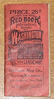 The 1932 Red Book Information and Street Guide of Washington D.C., Including Chevy Chase, Bethesda, Edgemoor, Takoma Park, Silver Springs...