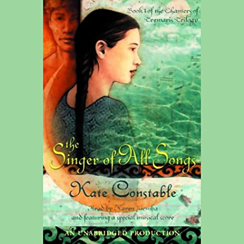 The Singer of All Songs audiobook cover art