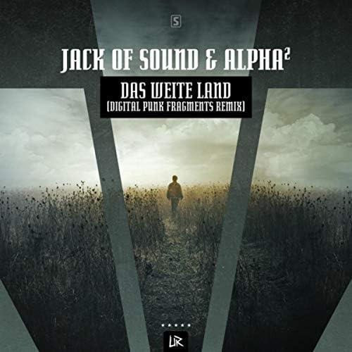 Jack of Sound & Alpha²