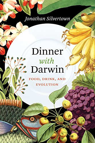 Image of Dinner with Darwin: Food, Drink, and Evolution