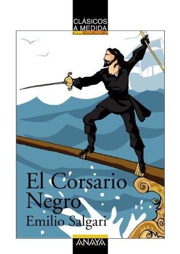 El Corsario Negro (CLÁSICOS - Clásicos a Medida)