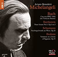 Bach, J.S.: Chaconne; Beethoven: Piano Sonata No.3; Brahms: Variations by Arturo Benedetti Michelangeli