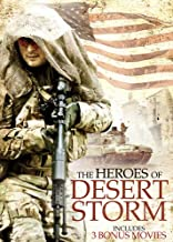 The Heroes of Desert Storm Includes 3 Bonus Movies