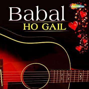 Babal Ho Gail