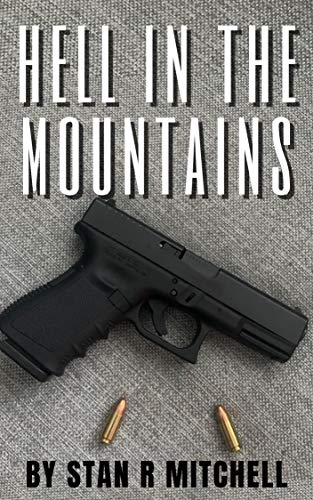 Hell in the Mountains by [Stan R. Mitchell]