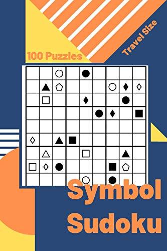 Symbol Sudoku Puzzle: 100+ Symbol Sudoku Puzzles Travel Size