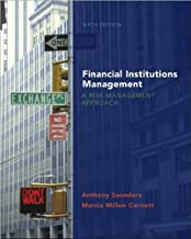 A. Saunders's,M. Cornett's Financial Institutions Management 6th(sixth) edition(Financial Institutions Management: A Risk Management Approach with S&P card (McGraw-Hill/Irwin Series in Finance, Insurance and Real Estate) [Hardcover])(2007)