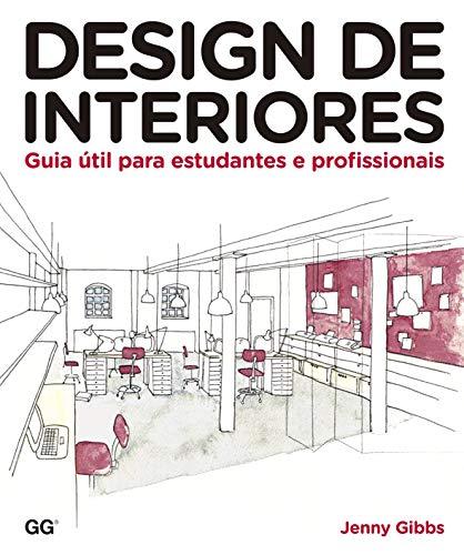 Design de interiores: Guia Util para estudantes e profissionais