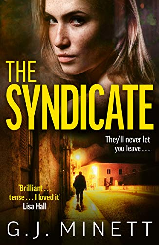 The Syndicate: A gripping thriller about revenge and redemption by [GJ Minett]