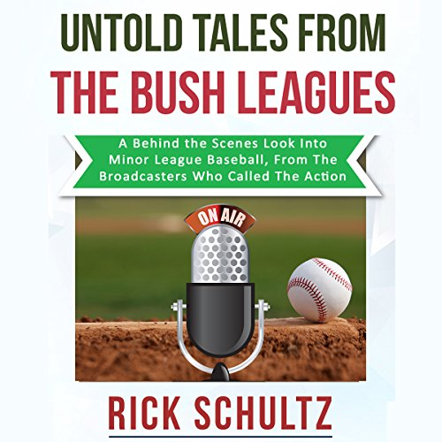 Untold Tales from the Bush Leagues audiobook cover art