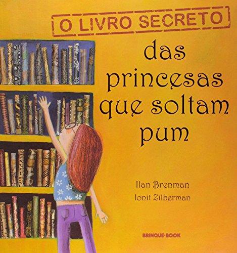 O Livro Secreto das Princesas que Soltam Pum