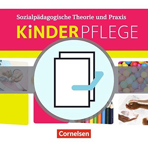 Kinderpflege - Gesundeit und Ökologie / Hauswirtschaft / Säuglingsbetreuung / Sozialpädagogische Theorie und Praxis: Kinderpflege: Schülerbuch und ... im Paket: 451111-8 und 451112-5 im Paket