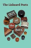 The Liskeard Poets Out of the Box (English Edition)
