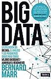 BIG DATA: La utilización del Big Data, el análisis y los parámetros SMART para tomar mejores decisiones y aumentar el rendimiento