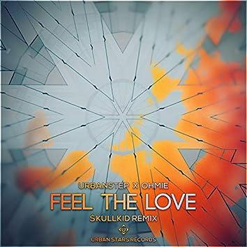 Feel The Love ($kullkid Remix)
