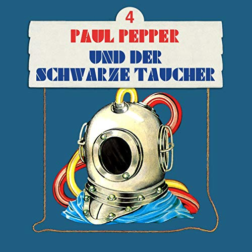Paul Pepper und der schwarze Taucher audiobook cover art