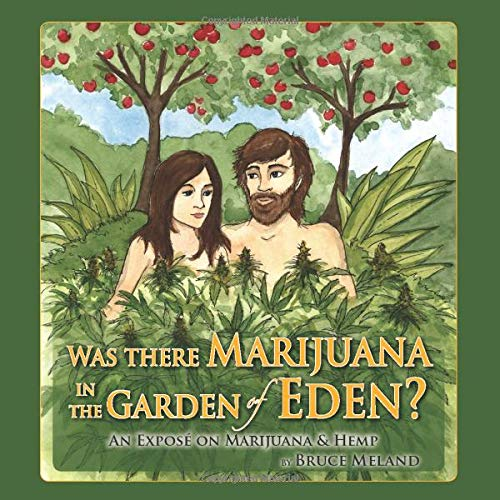 Was There Marijuana in the Garden of...