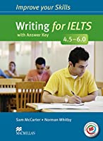 Improve Your Skills: Writing for IELTS 4.5-6.0 Student's Book with key & MPO Pack