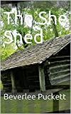 The She Shed (English Edition)