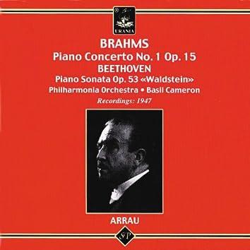 Brahms: Piano Concerto No. 1 - Beethoven: Piano Sonata No. 21