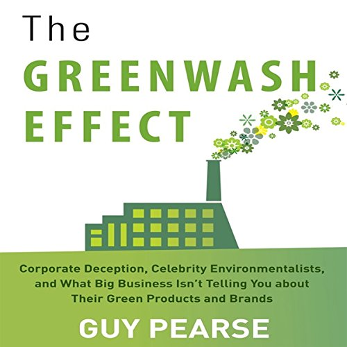 The Greenwash Effect audiobook cover art