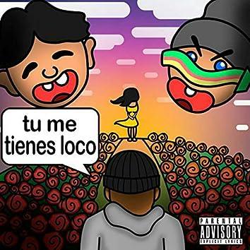 tu me tienes loco (Remix)
