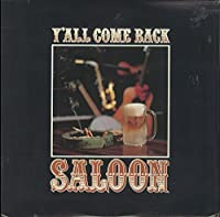 Y'All Come Back Saloon - Various Artists