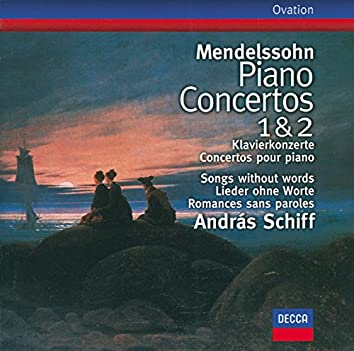 Mendelssohn: Piano Concertos Nos.1 & 2; Songs without words