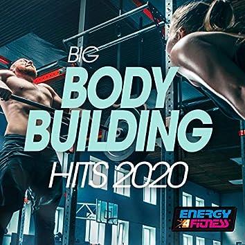 Big Body Building Hits 2020