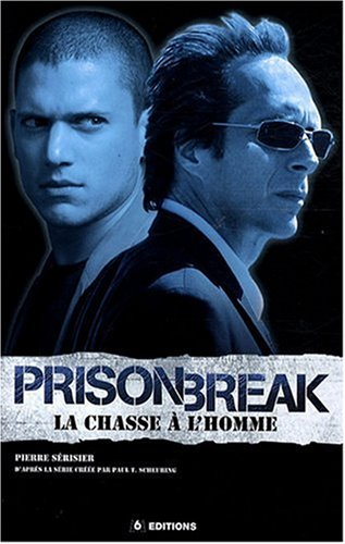 Prison break, la chasse a l'homme