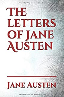 The letters of Jane Austen (Jane Austen Collection (Book 9))