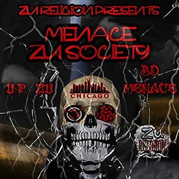 Zu Religion Presents Menace Zu Society (Chicago)